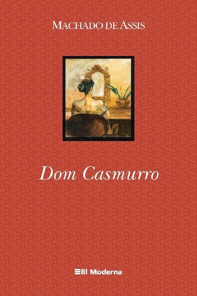 """""""Dom Casmurro"""", em edição da editora Moderna"""
