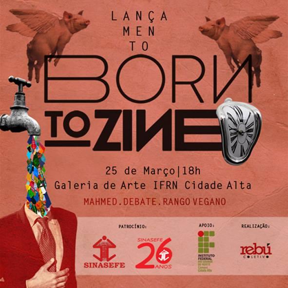 born to zine